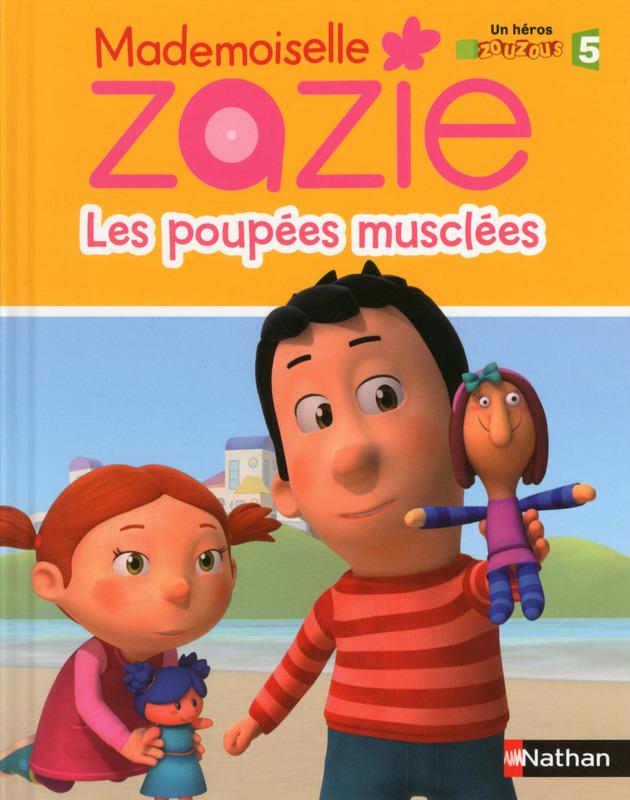 Zazie Les Poupées Musclées