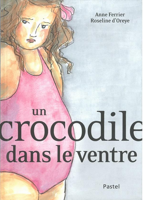 Un crocodile dans le ventre