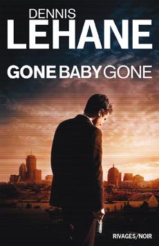 Gone baby gone de Denis Lehane