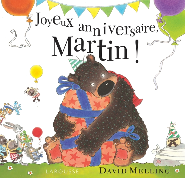 Joyeux anniversaire Martin