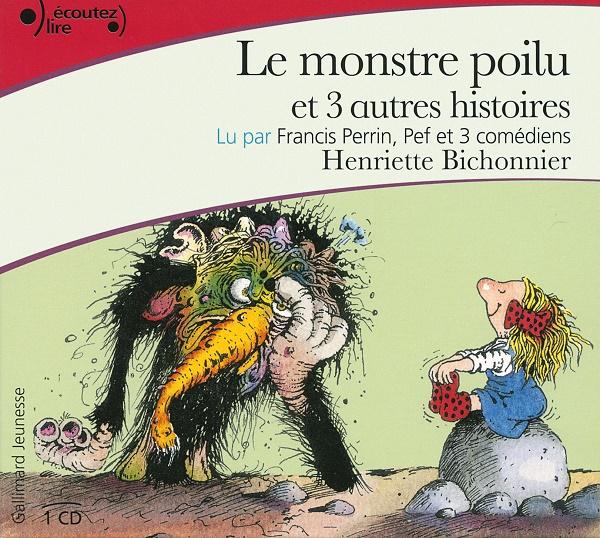 Le monstre poilu et 3 autres histoires