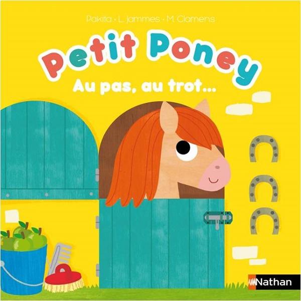 Petit Poney au pas, au trot...