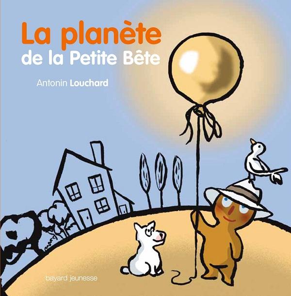 La Planete de la Petite Bete