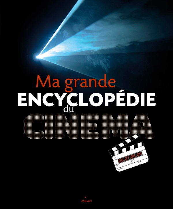 Ma grande encyclopédi du cinema