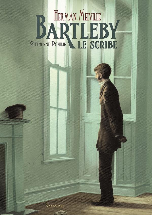 Bartleby le scribe Poulin