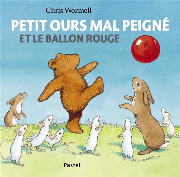 petit ours mal peigné et le ballon rouge