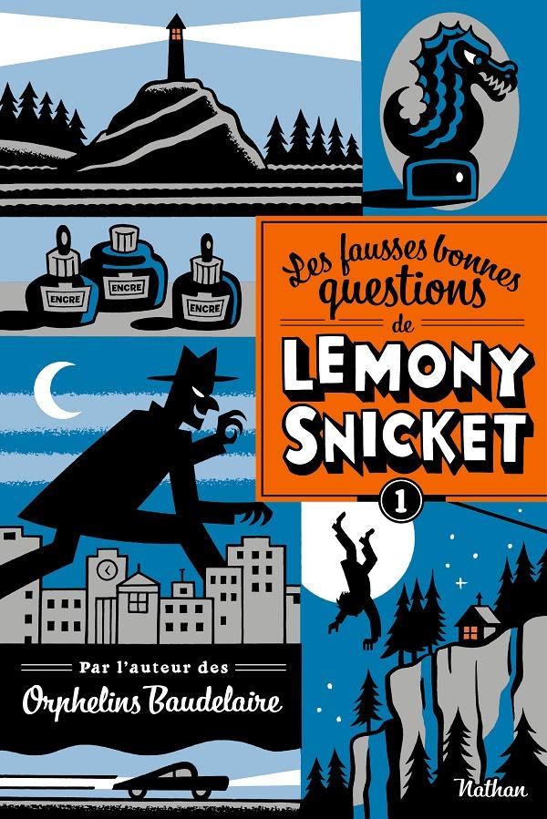Les fausses bonnes questions de Lemony Snicket 1