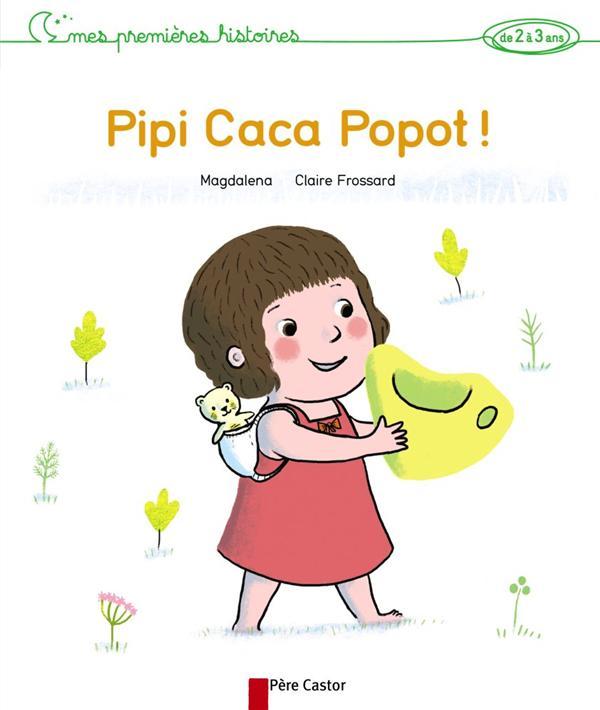 Pipi Caca Popot !