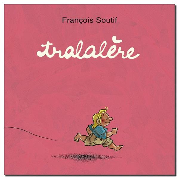 Tralalère François Soutif