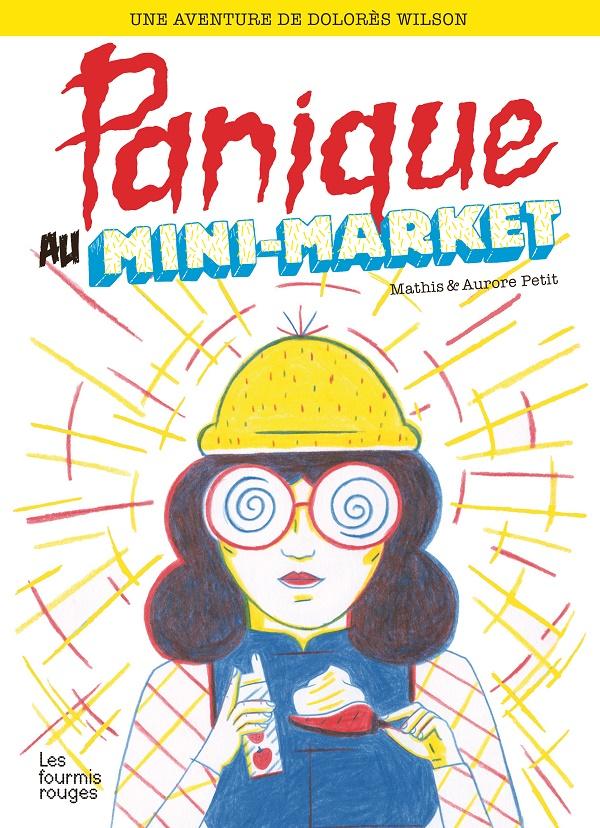 Panique Au Mini Market