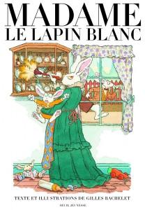 Madame le lapin blanc