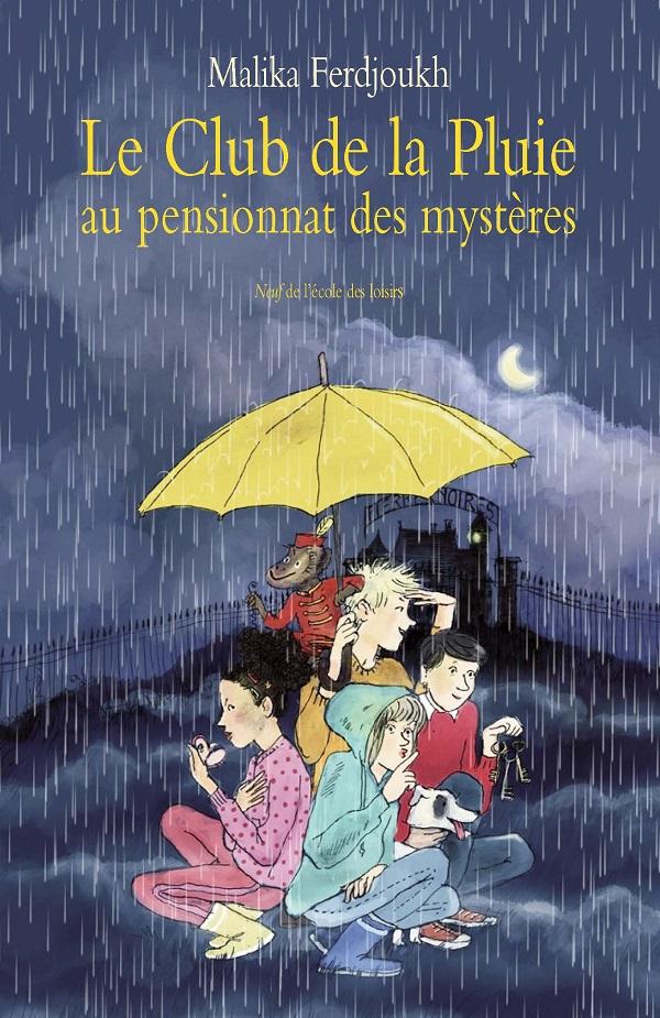Le club de la pluie et le pensionnat des mystères