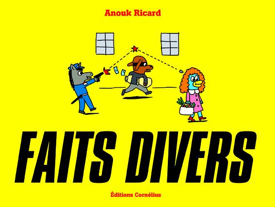 Faits divers d'Anouk Ricard