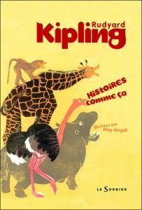 Histoires comme ça  Rudyard Kipling.