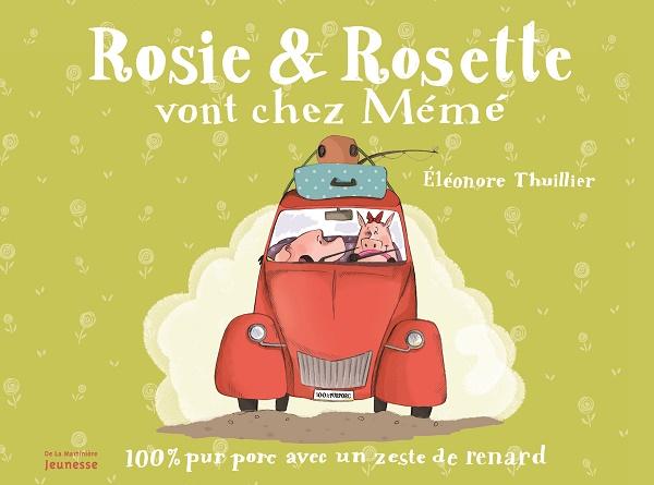 Rosie & Rosette vont chez mémé