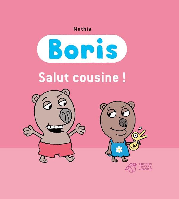 Boris salut cousine