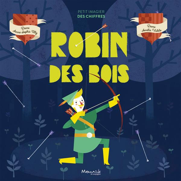 Robin Des Bois Marmaille