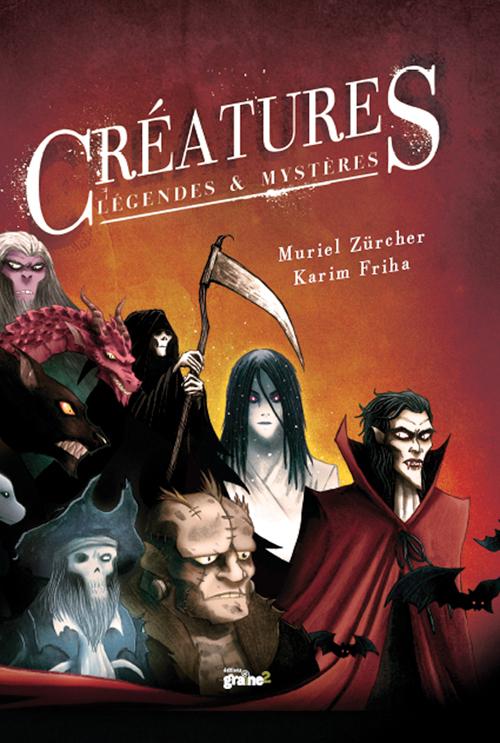 Créatures légendes & mystères