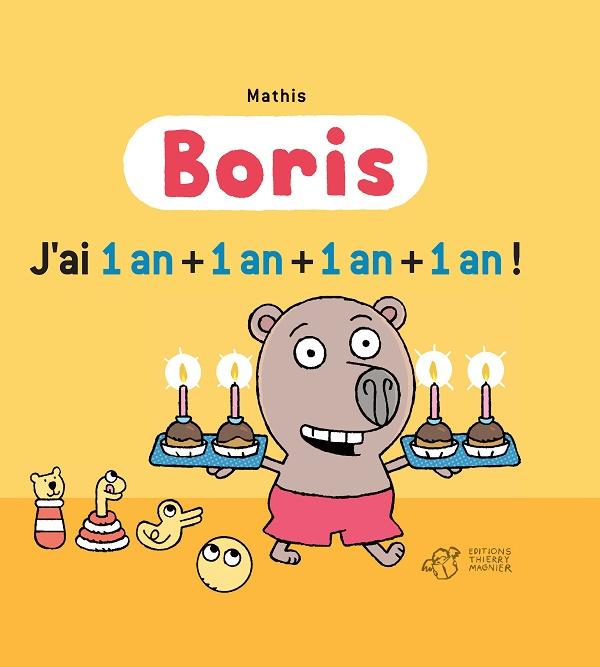 boris j'ai 1 an + 1 an + 1 an + 1 an