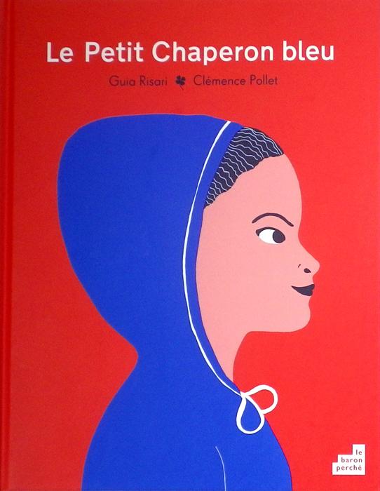 Le Petit Chaperon bleu