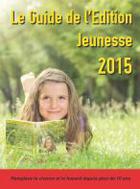 Le guide de l'édition jeunesse 2015