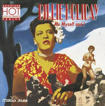 Billie Holiday  Me Myself & I