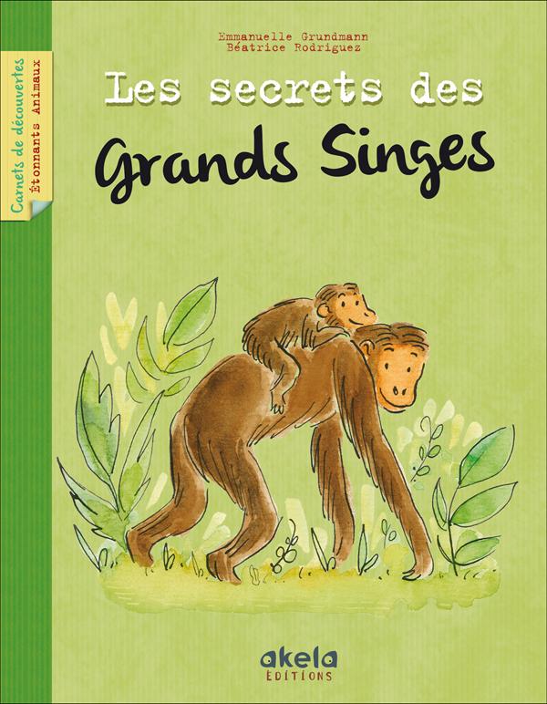 Les secrets des grands singes