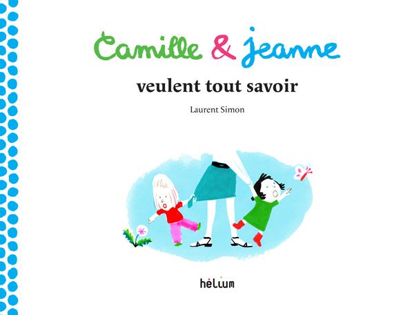Camille et janne veulent tout savoir