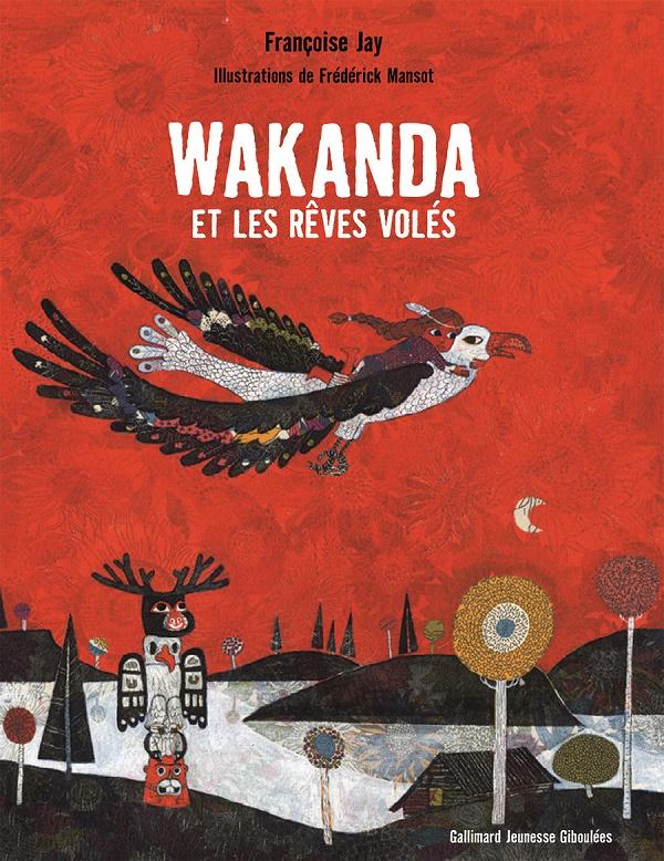 Wakanda et les rêves volés