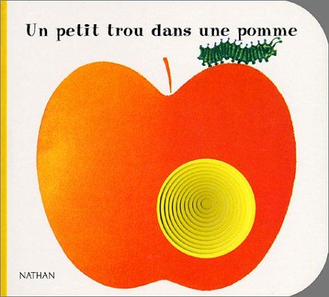 Un trou dans une pomme