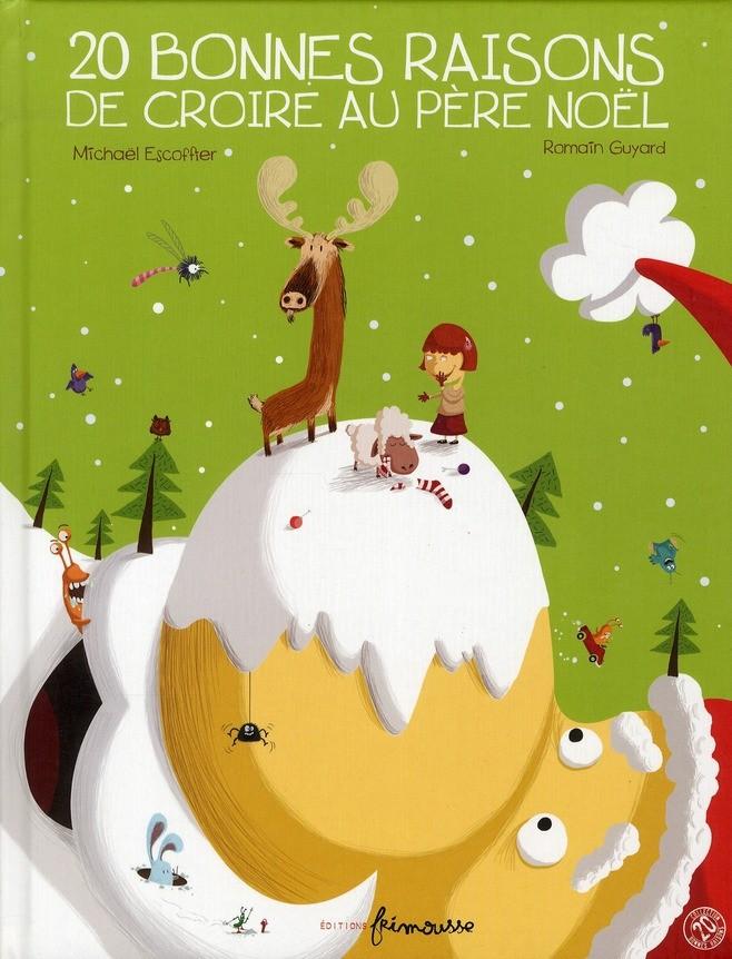 20 bonnes raisons de croire au Père Noël