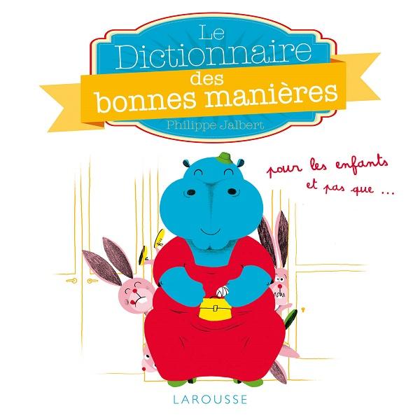 Dictionnaire des bonnes manières