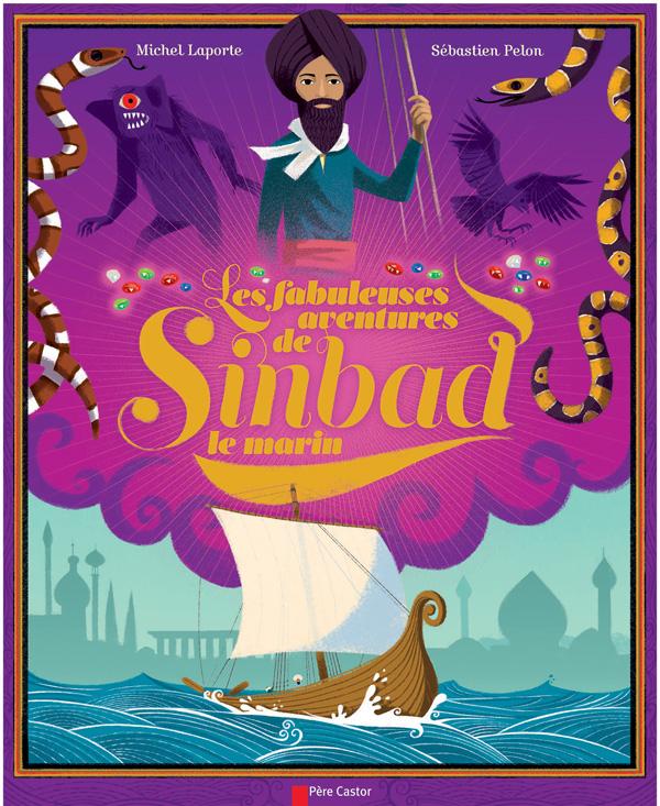 Les fabuleuses aventures de Sinbad le marin