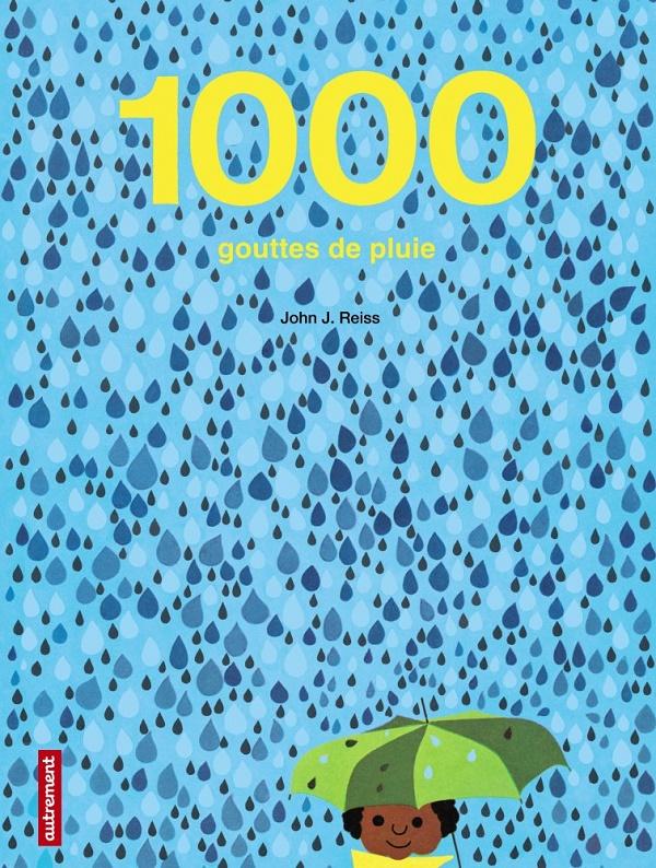 1000 GOUTTES DE PLUIE