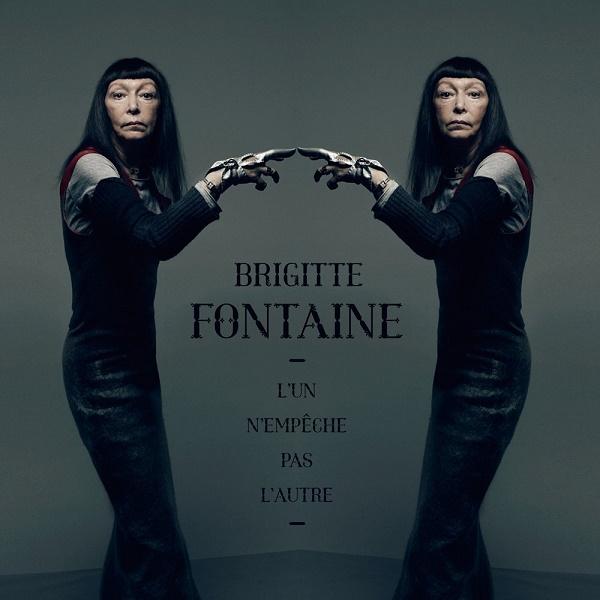 Brigitte Fontaine, L'un n'empêche pas l'autre