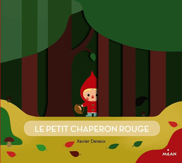 Le petit chaperon rouge Deneux