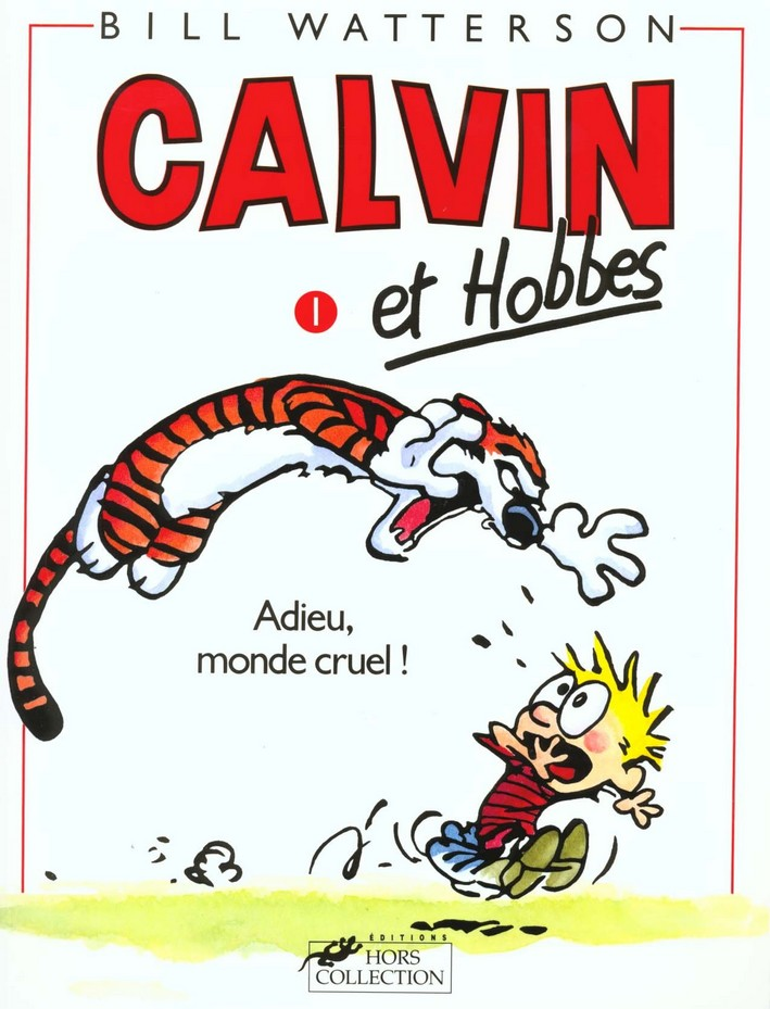 Calvin et Hobbes tome 1 Adieu monde cruel