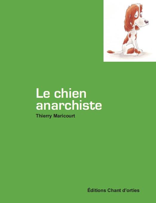 le chien anarchiste