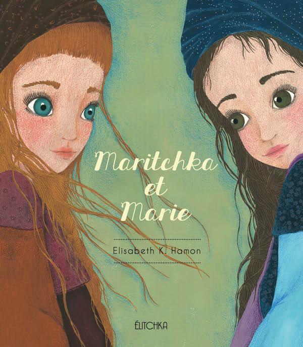 Maritchka et Marie