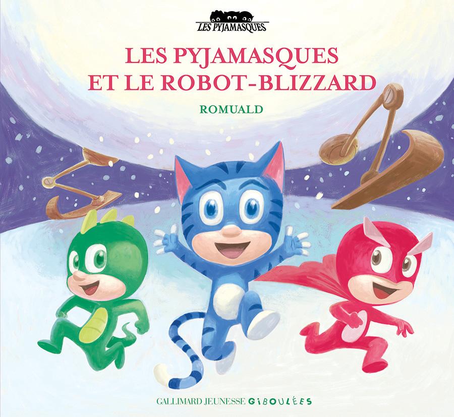 Les pyjamasques et le robot blizzard