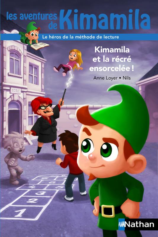 Kimamila et la récré ensorcelée