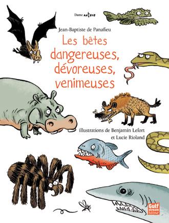 Betes dangereuses, dévoreuses, venimeuses