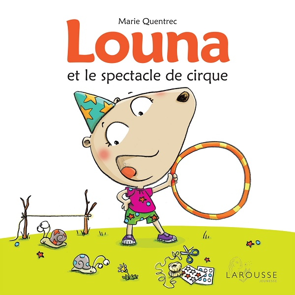 Louna et le spectacle de cirque