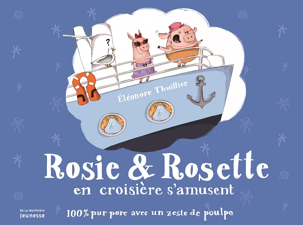 Rosie & Rosette en croisiere s'amusent