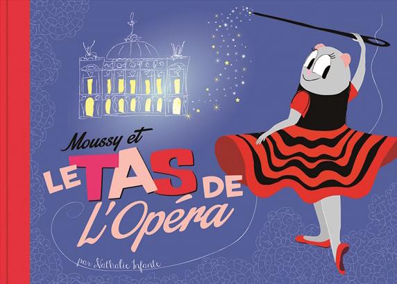 Moussy et le tas de l'Opéra