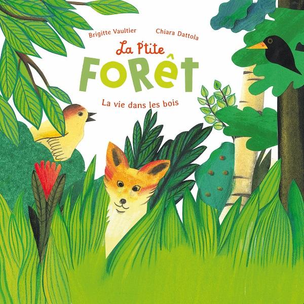 la p'tite forêt la vie en foret