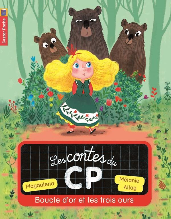 Les contes du CP - Boucle d'or et les 3 ours