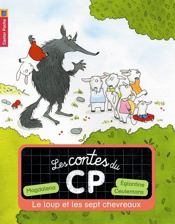 Les contes du CP - Le loup et les 7 chevreaux