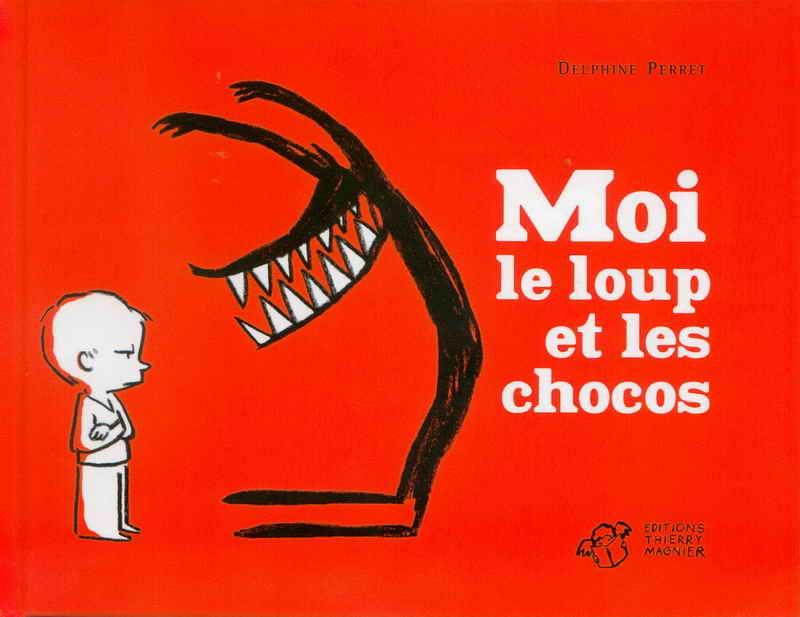 Moi Le Loup Et Les Chocos