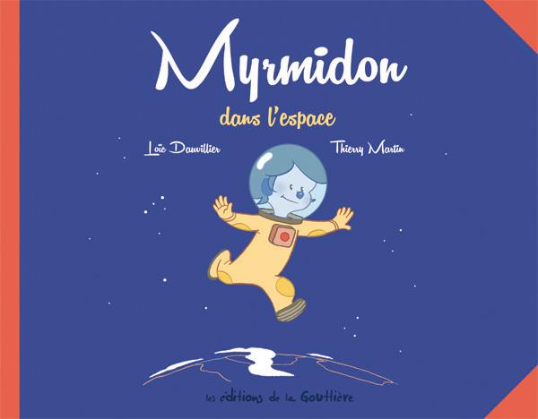 Myrmidon dans l'espace